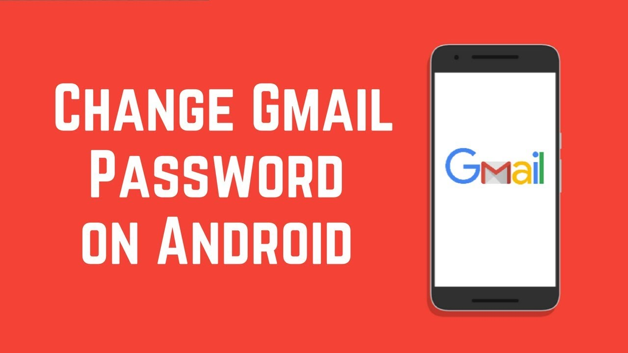 Change or reset your Gmail password from Android Phone